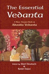 Essential Vedanta, The: A New Source Book of Advaita Vedanta