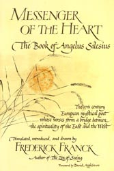 Messenger of The Heart: The Book of Angelus Silesius
