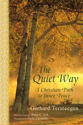 Quiet Way, The: A Christian Path to Inner Peace