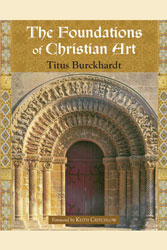 Foundations of Christian Art, The: Illustrated
