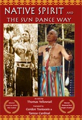 Native Spirit and The Sun Dance Way (2 disc DVD set)