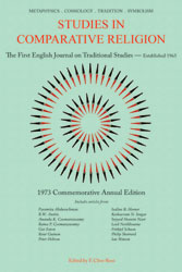 Studies in Comparative Religion - Commemorative Annual Edition 1973