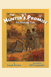 Hunter's Promise, The: An Abenaki Tale