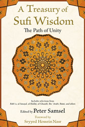Treasury of Sufi Wisdom, A: The Path of Unity
