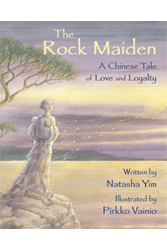 Rock Maiden, The: A Chinese Tale of Love and Loyalty