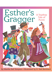 Esther's Gragger: A Toyshop Tale of Purim