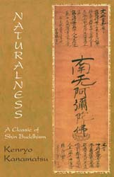 Naturalness: A Classic of Shin Buddhism (paperback)